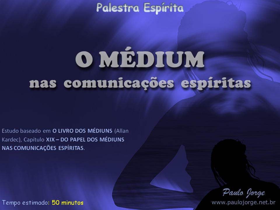 O Médium nas comunicações espíritas