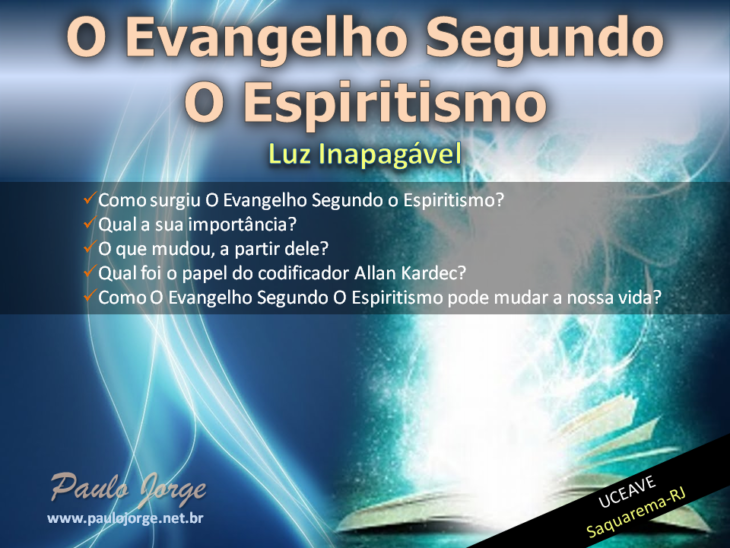 O Evangelho Segundo O Espiritismo Luz Inapagável Palestra