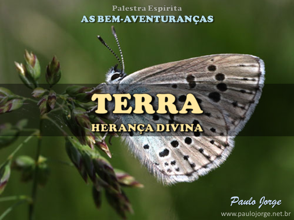 TERRA - HERANÇA DIVINA