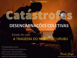 Catástrofes-Desencarnações-coletivas.